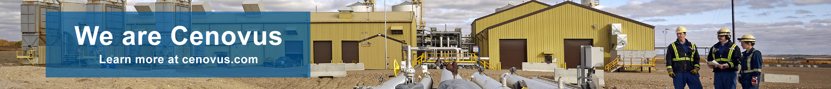 On January 1, 2021, Cenovus Energy acquired Husky Energy to form the third largest Canadian oil and natural gas producer and the second largest Canadian refiner. Learn more at Cenovus.com.